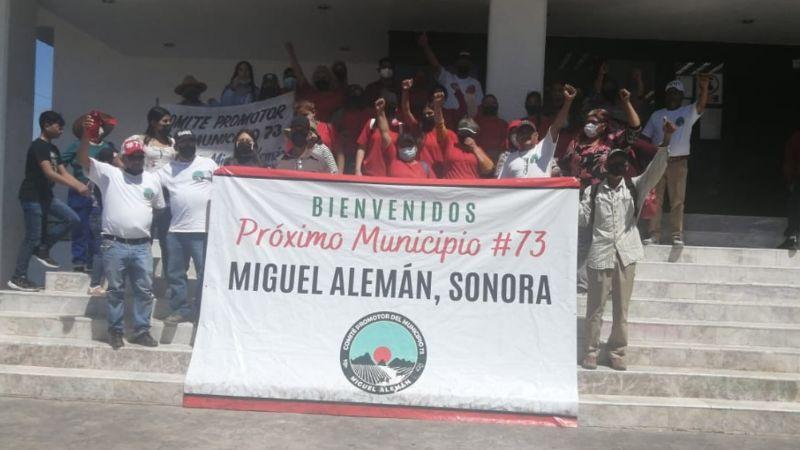 Envían iniciativa al Congreso para que el poblado Miguel Alemán sea nombrado municipio de Sonora