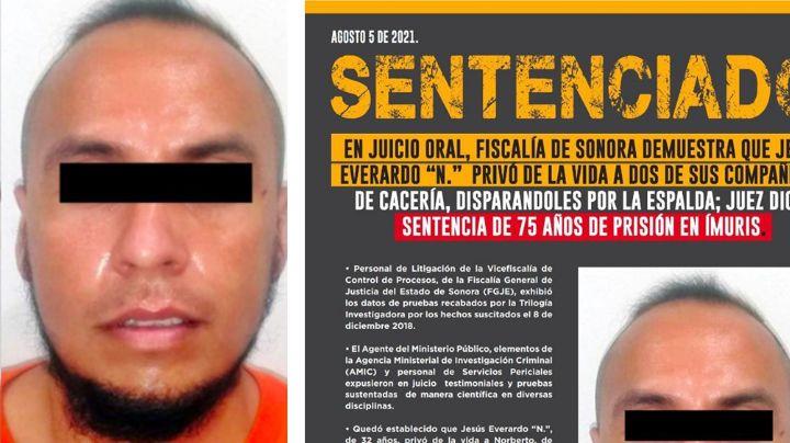 Dan 75 años de cárcel a Jesús Everardo en Sonora; asesinó a sus dos compañeros de cacería